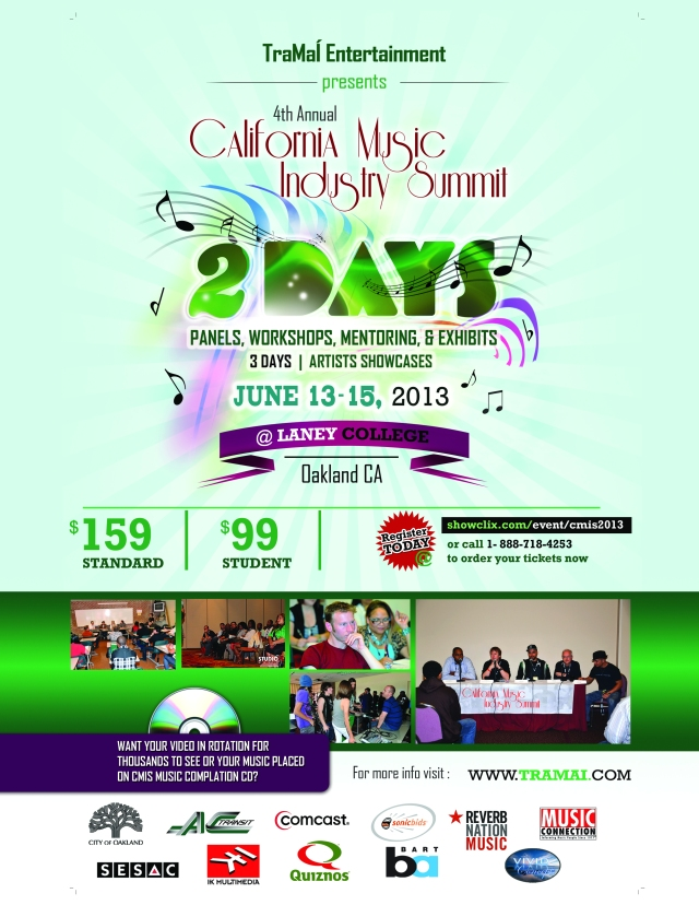 The 4th Annual California Music Industry Summit June 13-15, 2013 @ Laney College in Oakland, CA
