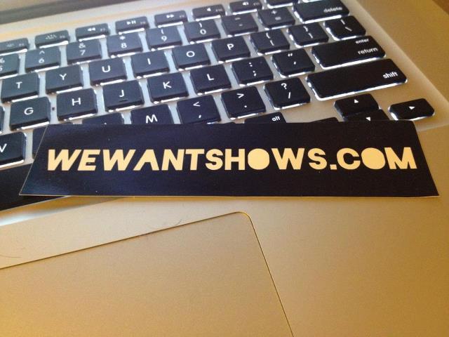 WeWantShows